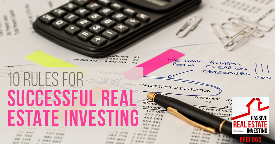 PREI002 | 10 Rules For Successful Real Estate Investing