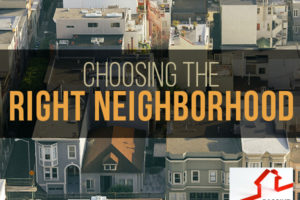 Choosing the Right Neighborhood | PREI 007