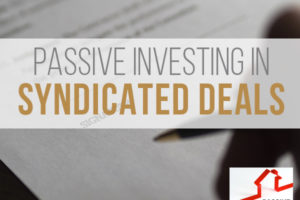 Passive Investing in Syndicated Deals – Joe Fairless | PREI 009