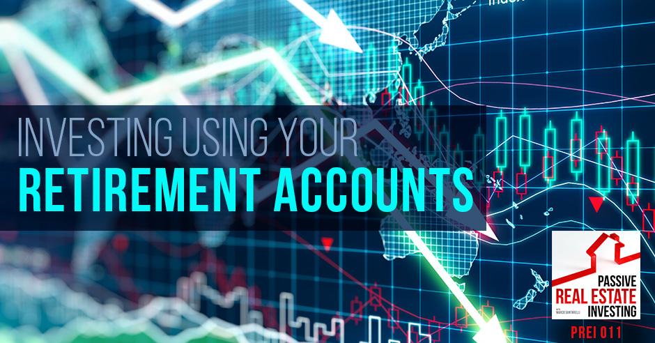 PREI 011 | Retirement Accounts