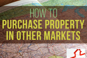 How to Purchase Property in Other Markets | PREI 016