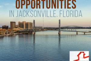 Hot Investment Opportunities in Jacksonville, Florida   PREI 021
