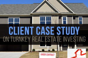 Client Case Study on Turnkey Real Estate Investing | PREI 023