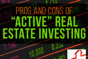 "Pros and Cons of ""Active"" Real Estate Investing with Mike Hambright 