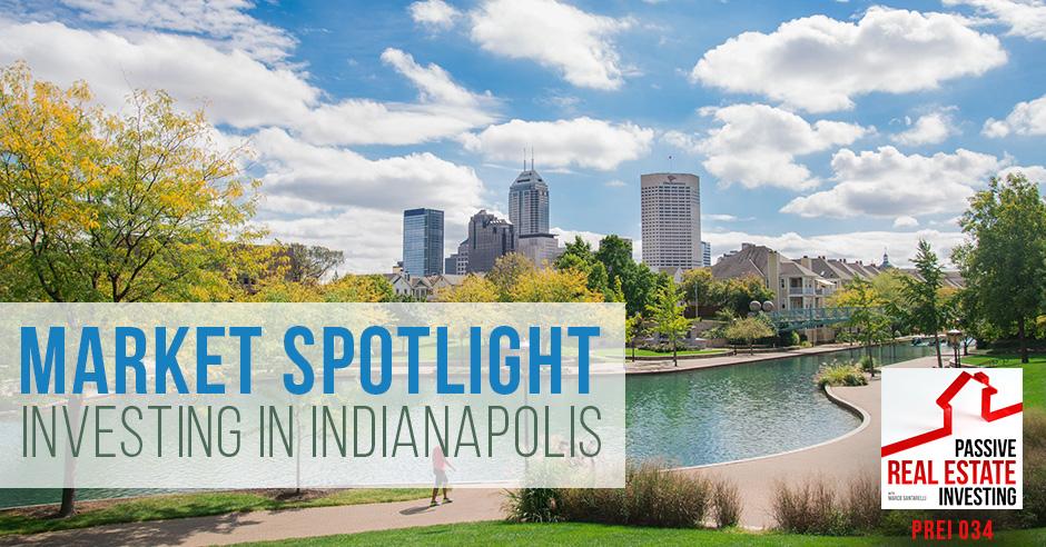 PREI 34 | Investing in Indianapolis