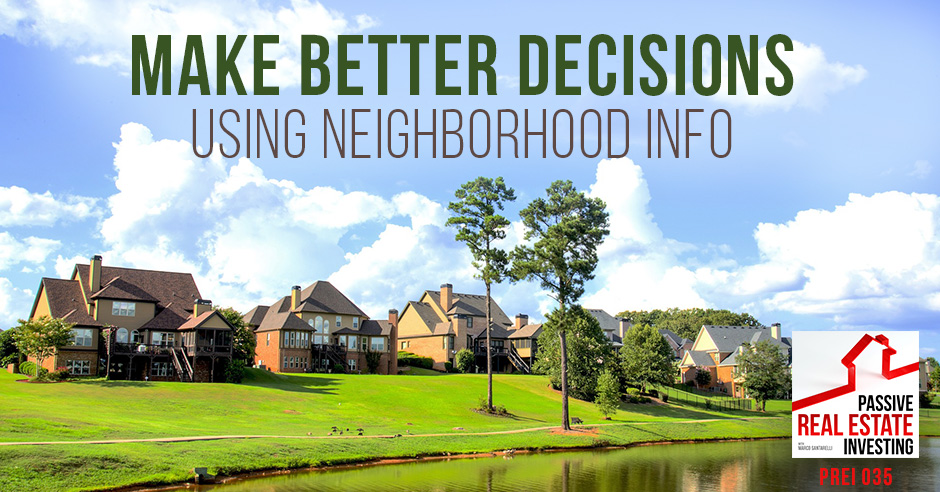 PREI 035 | Neighborhood Info