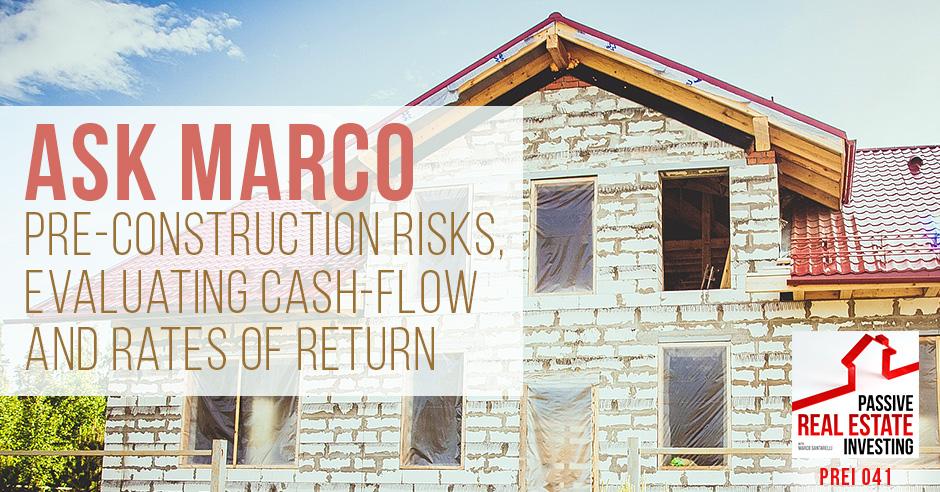 PREI 41 | Pre-Construction Risks