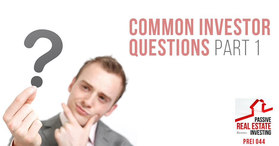 PREI 44 | Investor Questions