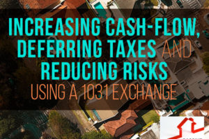 Increasing Cash-Flow, Deferring Taxes and Reducing Risk using a 1031 Exchange | PREI 048