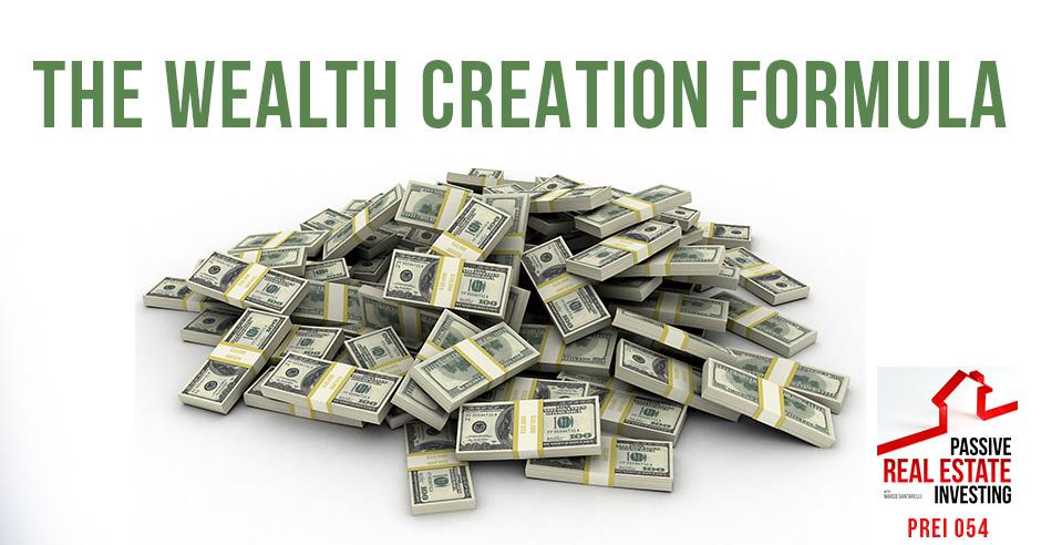 PREI 54 | Wealth Creation