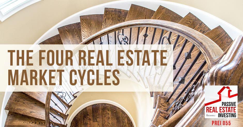 PREI 55 | Market Cycles