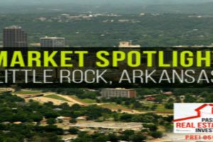 Market Spotlight: Little Rock, Arkansas | PREI 059