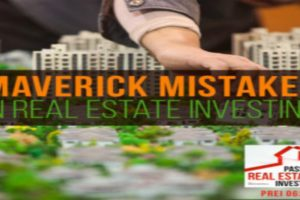 Maverick Mistakes in Real Estate Investing – Damion Lupo | PREI 062