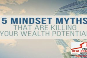 5 Mindset Myths That Are Killing Your Wealth Potential | PREI 067