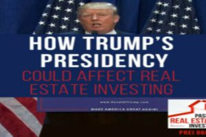 How Trump's Presidency Could Affect Real Estate Investing | PREI 068
