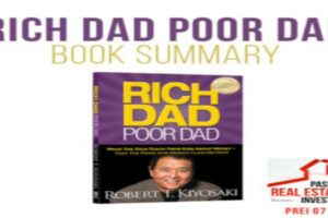 Rich Dad Poor Dad Book Summary  |  PREI 071