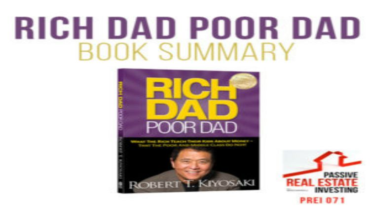 a summary of robert kiyosakis book rich dad poor dad Rich dad, poor dad: years active (1973–94) (1997–present) spouse: in 1992, kiyosaki brought out his first book, if you want to be rich and happy.
