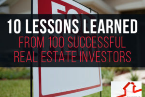 10 Lessons Learned From 100 Successful Real Estate Investors – Dan Lane | PREI 072