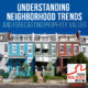 Understanding Neighborhood Trends and Forecasting Property Values | PREI 075