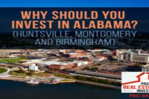 Why Should You Invest in Alabama? (Huntsville, Montgomery and Birmingham) | PREI 085