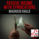 Passive Income with Syndications – Mauricio Rauld   PREI 092