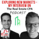Exploring New Markets – My Interview on The Real Estate CPA Podcast | PREI 094