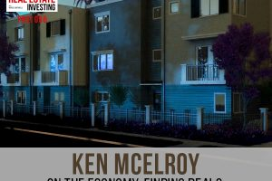 Ken McElroy on The Economy, Home Ownership, Finding Deals, Real Estate Myths, Property Management, and Achieving Goals Part 2 | PREI 096